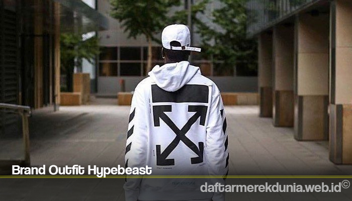 Brand Outfit Hypebeast